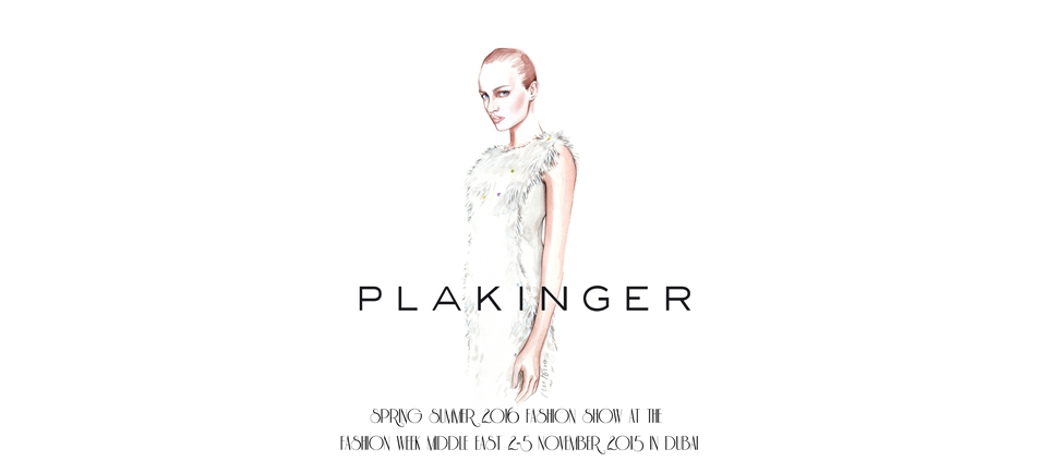 PLAKINGER SS16 FASHION SHOW AT FASHION WEEK MIDDLE EAST